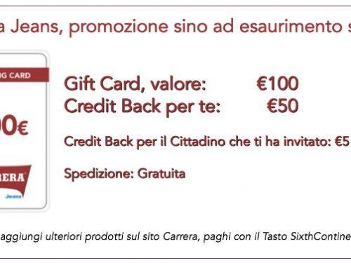 Sixth Continent –  Fantastica Promozione , con CARRERA JEANS Credit-Back del 50% !!