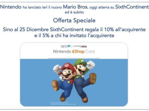 Sixth Continent –  Fantastica Promozione , in Dicembre con NINTENDO Credit-Back del 10% !